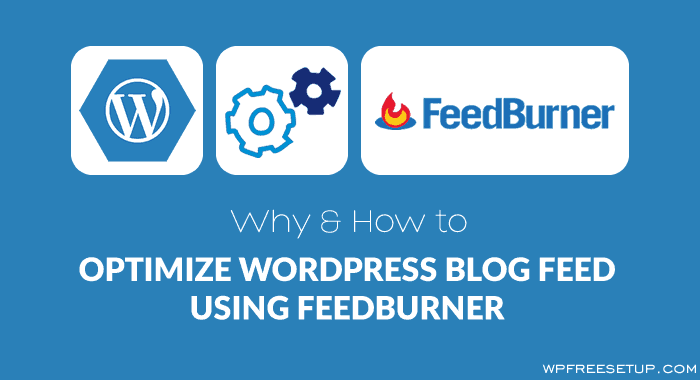 WordPress Blog Feed Using Feedburner