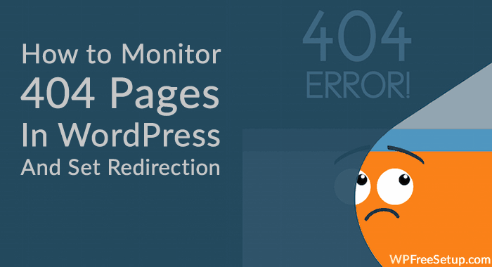 Moniter 404 Pages in WordPress