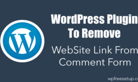WordPress Plugin To Remove WebSite Link From Comment Form