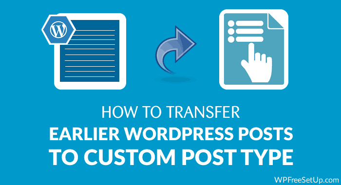 Transfer Post to Custom Post Type