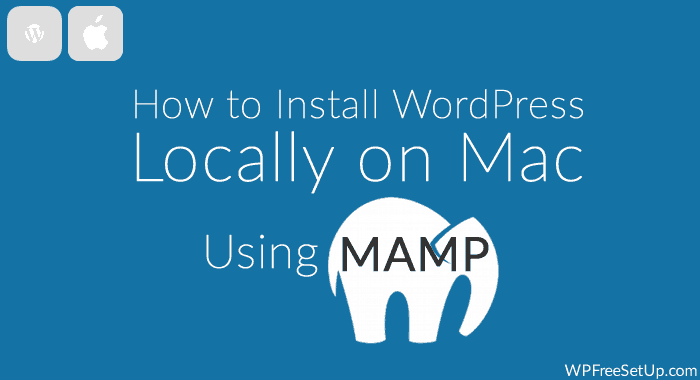 Install WordPress Locally On Mac