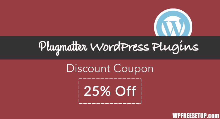 PlugMatter WordPress Plugins Discount Coupon: 25% Off