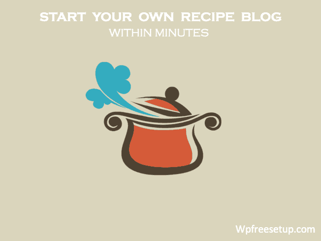 Quickly Create a Recipe Blog with WordPress