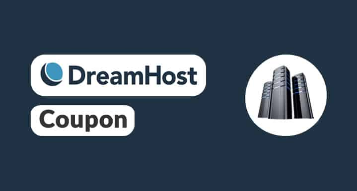 DreamHost Coupon: Special Promo Code For Exclusive Discount