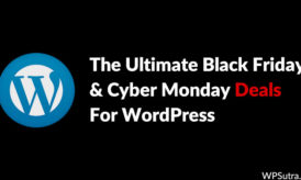 The Ultimate Black Friday and Cyber Monday Deals For WordPress [All The Tools You'll Need in 2018]