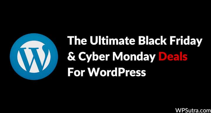 black-friday-cyber-monday-deals-for-wordpress