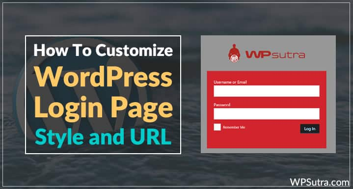 How To Customize Your WordPress Login Page Style & Permalink