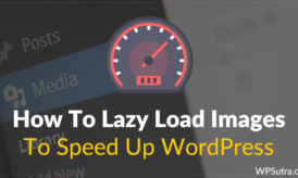 How To Lazy Load Images To Speed Up WordPress