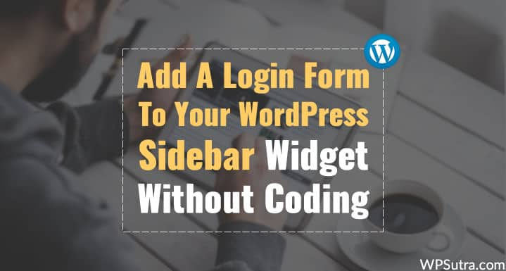 Add Login Form in WordPress Sidebar Widget