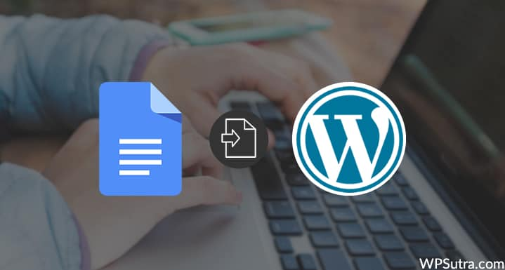 Import Google Docs Articles To WordPress