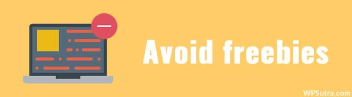 Avoid Freebies