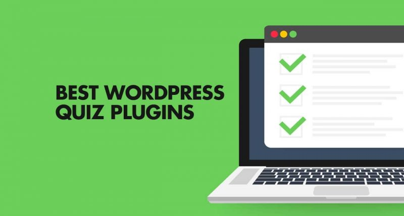 7 Best Quiz Plugins For WordPress To Make Content Interactive